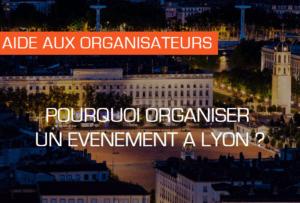 Pourquoi organiser un événement à Lyon selon IDEGO